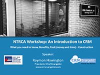 NTRCA Keynote Presentation: An Introduction to CRM for Construction